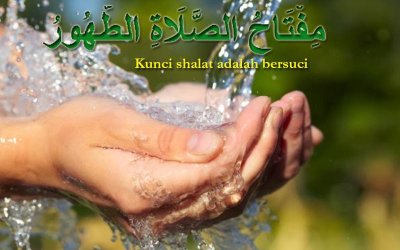 (1). Wudhuk Sebagai Syarat Dalam Shalat