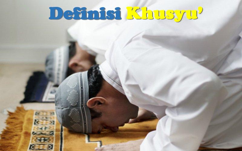 Definisi Khusyu'